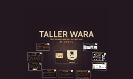 Copy of TALLER WARA