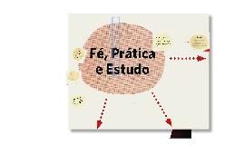 Copy of Fé, Prática e Estudo