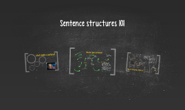 Sentence structures 101
