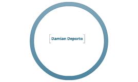 Damian Deporto's Prezi