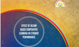 EFFECT OF JIGSAW BASED COOPERATIVE LEARNING ON STUDENT PERFO