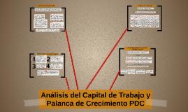 Análisis del Capital de Trabajo y Palanca de Crecimiento PDC