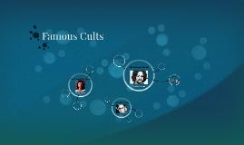 Famous Cults
