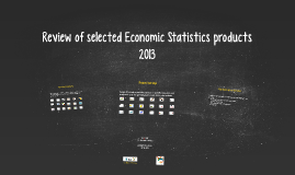 Review of selected economic statistics products