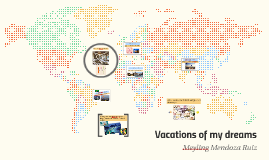 Vacations of my dreams