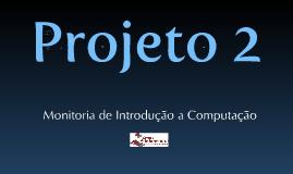 Projeto 2 IC 2012.1