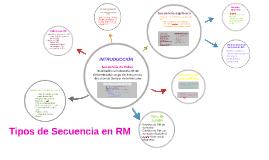 Copy of Tipos de secuencia en RM