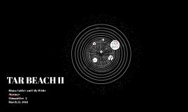 TAR BEACH II