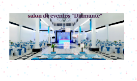 "salon de eventos ""Diamante"""