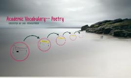 Academic Vocabulary-- Poetry