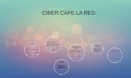 CIBER CAFE LA RED.