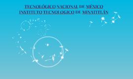 TECNOLÓGICO NACIONAL DE MÉXICO  INSTITUTO TECNOLOGICO DE MI