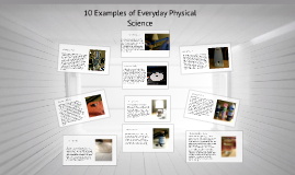 10 Examples of Everyday Physical Science