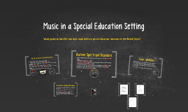 Music in a Special Education Setting