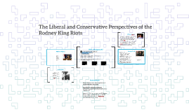 The Liberal and Conservative Perspectives of the Rodney King