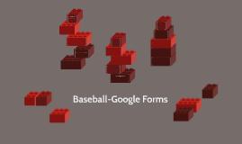 Baseball-Google Forms