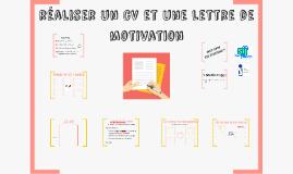 Réaliser un CV et une lettre de motivation