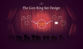The Lion King Set Design