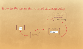 How to Write an Annotated Bibliogrpahy