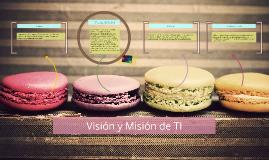 Visión y Misión de TI
