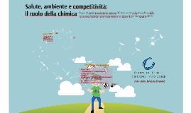 Salute, ambiente e competitività: il ruolo della chimica.