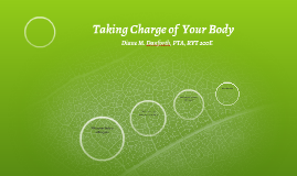 Taking charge of  your body