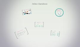 Online Chameleons