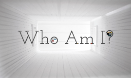 Copy of Who Am I?
