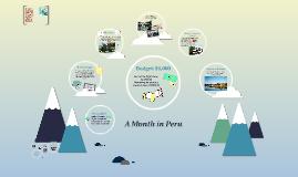 A Month in Peru