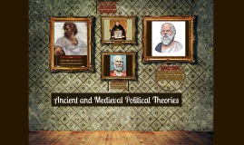 Ancient and Medieval Political Theories