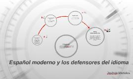 Español contemporáneo y los defensores del idioma