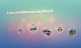 Brasil got problemas