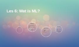 Les 4: Wat is ML?