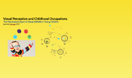 Visual Perception and Childhood Occupations