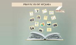 PROYECTO DE MEJORA