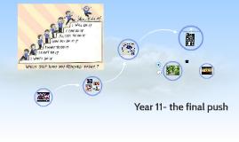 Year 11- the final push