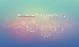 Duchenne Muscle Dystrophy