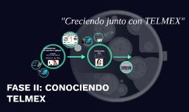 CONOCIENDO TELMEX - FASE 2