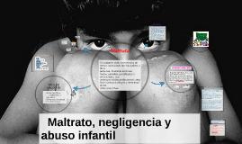 Abuso, negligencia y Maltrato infanti
