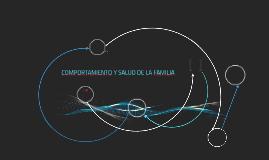 COMPORTAMIENTO Y SALUD DE LA FAMILIA
