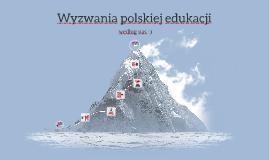 Wyzwania polskiej edukacji