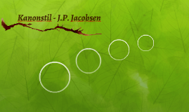 Kanonstil - J.P. Jacobsen