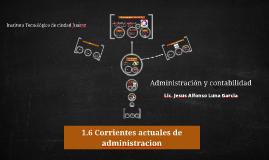 1.6 Corrientes actuales de administracion