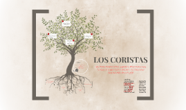 Copy of LOS CORISTAS