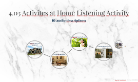 4.03 Activites at Home Listening Activity
