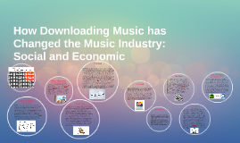 How Downloading Music has Changed the Music Industry: Social