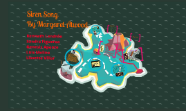 """an analysis of siren song by margaret atwood Initial: """"siren song,"""" a poem by margaret atwood, is a poem of vivid imagery through islands, birds, and death it seems as though the song causes death through entrapment and curiosity the introductory lines of atwood states including an irresistible song that forces men to leap overboard."""