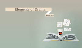 Elements of Drama for Kids