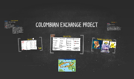 Colombian Exchange Project