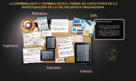 La Criminología y la Criminalística, forma de coadyuvar en l